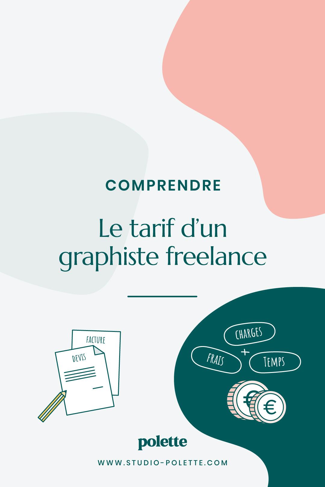 Comprendre le tarif d'un(e) graphiste freelance